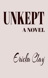 Unkept by Ericka Clay